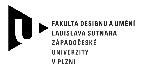 Fakulta designu a umění Ladislava Sutnara ZČU